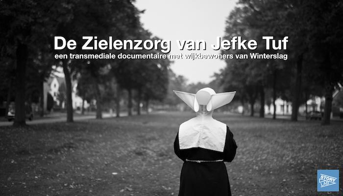 De Zielenzorg van Jefke Tuf - een transmediale documentaire met wijkbewoners van Winterslag